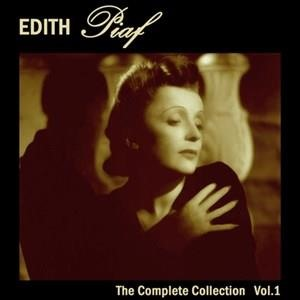 Альбом: Edith Piaf - The Complete Collection, Vol. 1