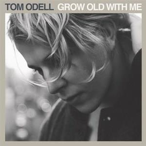 Альбом: Tom Odell - Grow Old With Me
