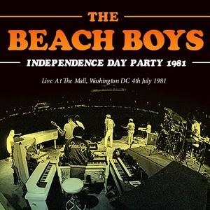 Альбом: The Beach Boys - Independence Day Party 1981