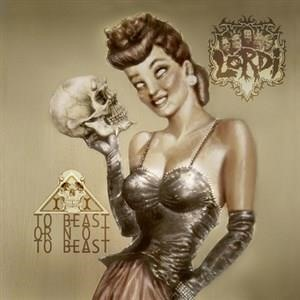 Альбом: Lordi - To Beast or Not to Beast