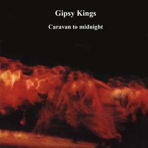 Альбом: Gipsy Kings - Caravan to Midnight
