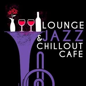 Альбом: Smooth Jazz - Lounge & Jazz Chillout Cafe