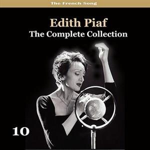 Альбом: Edith Piaf - The Complete Collection Volume 10