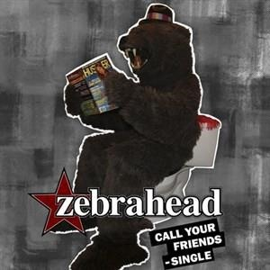 Альбом: Zebrahead - Call Your Friends