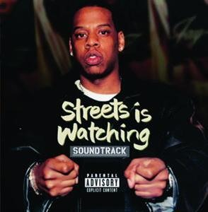 Альбом: Jay-Z - Streets Is Watching