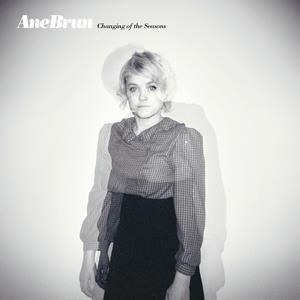 Альбом: Ane Brun - Changing Of The Seasons