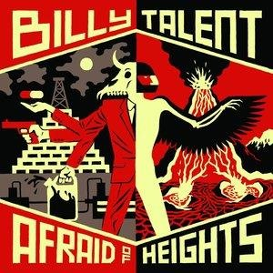Альбом: Billy Talent - Afraid of Heights