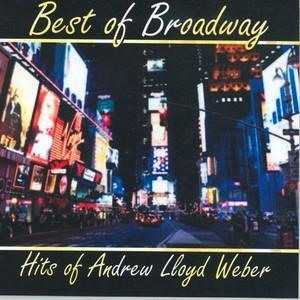 Альбом: Andrew Lloyd Webber - Best of Broadway: Hits of Andrew Lloyd Weber
