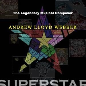 Альбом: Andrew Lloyd Webber - The Legendary Musical Composer