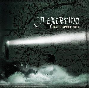 Альбом: In Extremo - Raue Spree 2005