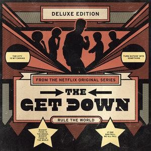 Альбом: Nile Rodgers - The Get Down: Original Soundtrack From The Netflix Original Series