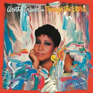 Альбом: Aretha Franklin - Through the Storm (Expanded)