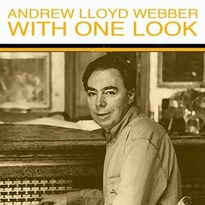 Альбом: Andrew Lloyd Webber - With One Look