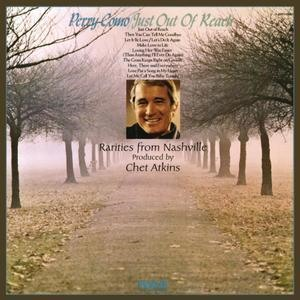 Альбом: Perry Como - Just Out of Reach - Rarities from Nashville