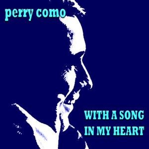 Альбом: Perry Como - With A Song In My Heart