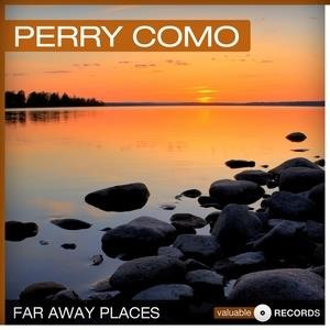 Альбом: Perry Como - Far Away Places