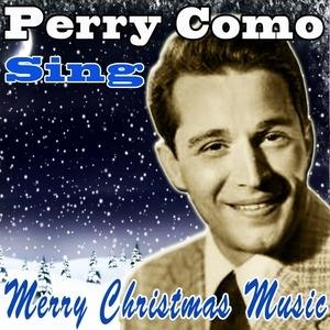 Альбом: Perry Como - Perry Como Sings Merry Christmas Music