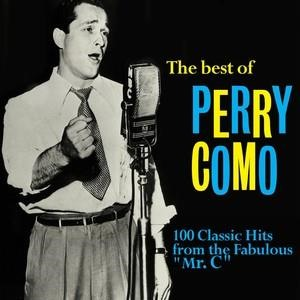 "Альбом: Perry Como - The Best of Perry Como: 100 Classic Hits from the Fabulous ""Mr. C"""