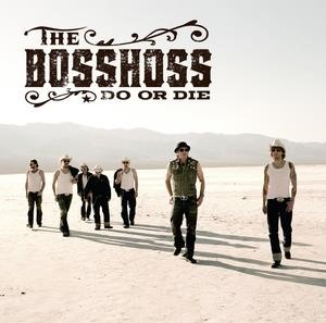 Альбом: The BossHoss - Do Or Die