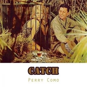Альбом: Perry Como - Catch