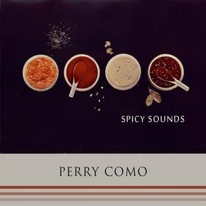 Альбом: Perry Como - Spicy Sounds