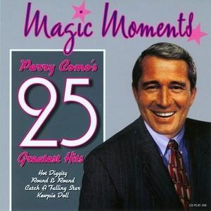 Альбом: Perry Como - Magic Moments - 25 Greatest Hits