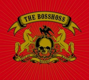 Альбом: The BossHoss - Rodeo Radio