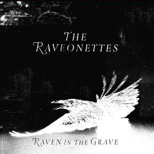 Альбом: The Raveonettes - Raven in the Grave