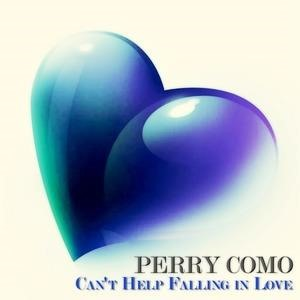 Альбом: Perry Como - Can't Help Falling in Love