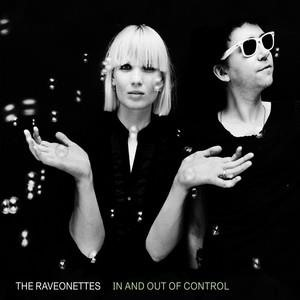 Альбом: The Raveonettes - In And Out Of Control