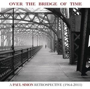 Альбом: Paul Simon - Over the Bridge of Time: A Paul Simon Retrospective (1964-2011)