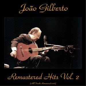 Альбом: João Gilberto - Remastered Hits, Vol. 2