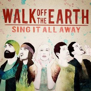 Альбом: Walk Off The Earth - Sing It All Away
