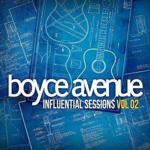 Альбом: Boyce Avenue - Influential Sessions, Vol. 2