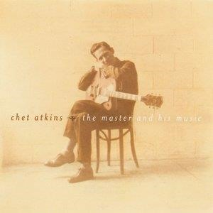 Альбом: Chet Atkins - Chet Atkins - The Master And His Music