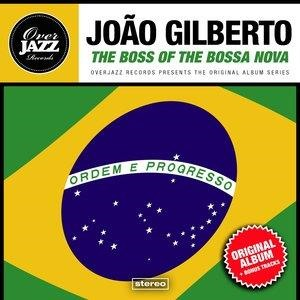 Альбом: João Gilberto - The Boss of the Bossa Nova