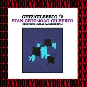 Альбом: João Gilberto - The Complete Getz/Gilberto Concert at Carnegie Hall