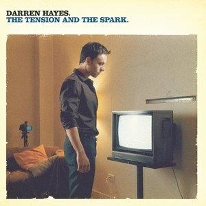 Альбом: Darren Hayes - The Tension And The Spark