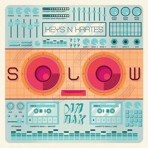 Альбом: Keys N Krates - SOLOW