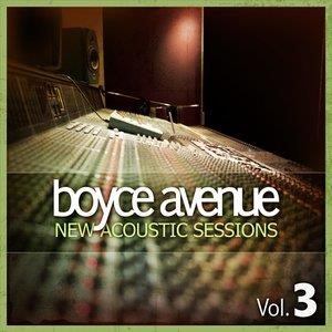 Альбом: Boyce Avenue - New Acoustic Sessions, Vol. 3