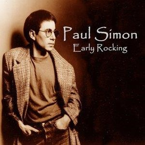 Альбом: Paul Simon - Early Rocking