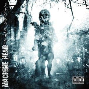 Альбом: Machine Head - Through The Ashes Of Empires