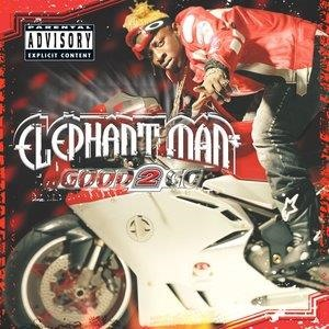 Альбом: Elephant Man - Good 2 Go