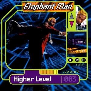 Альбом: Elephant Man - Higher Level