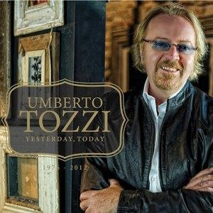 Альбом: Umberto Tozzi - Yesterday, Today