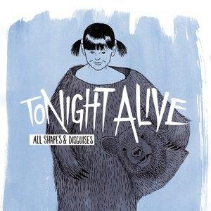 Альбом: Tonight Alive - All Shapes & Disguises