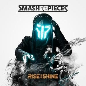 Альбом: Smash Into Pieces - Rise and Shine