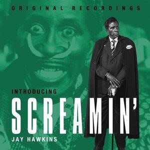 Альбом: Screamin' Jay Hawkins - Introducing Screamin' Jay Hawkins