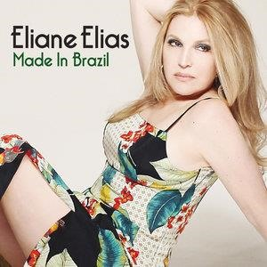 Альбом: Eliane Elias - Made In Brazil