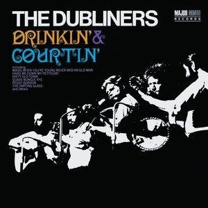 Альбом: The Dubliners - Drinkin' & Courtin'